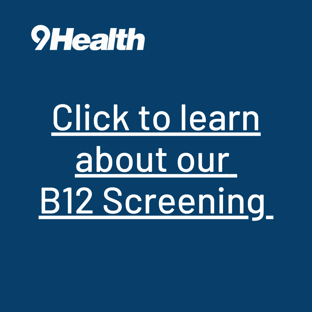 Learn about our vitamin b12 screening
